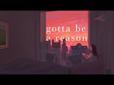 Alec Benjamin ~ Gotta Be A Reason (Lyrics)