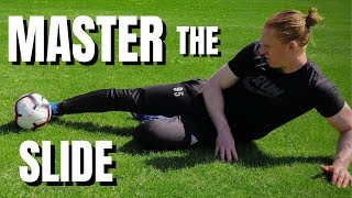 HOW TO SLIDE TACKLE!