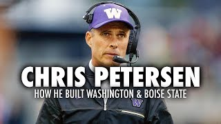 Chris Petersen: How He Built Washington & Boise State