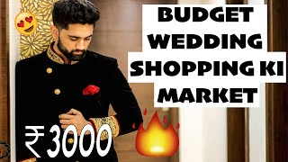 BEST AND CHEAP MARKET FOR WEDDING SHOPPING | FAREWELL AUR WEDDING SUITS ITNE SASTE MEIN !