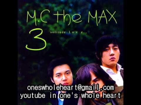 M.C the MAX - 닫혀진 사랑을 향해