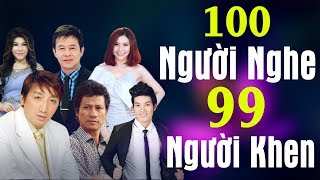 100 Người Nghe Hết 99 Người Khen Hay - Liên Khúc Bolero Bất Hủ Nghe Cực Phê - LK Bolero Top Hits