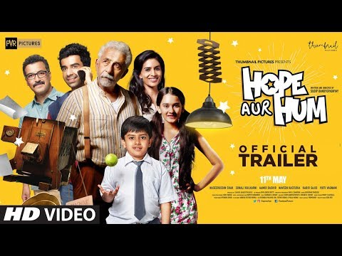 Official Trailer: HOPE AUR HUM - Naseeruddin Shah, Sonali Kulkarni