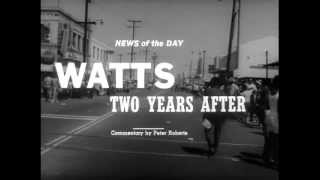 """Watts: Two Years After"" (Los Angeles, CA, 8/13/1967)"
