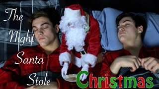 The Night Santa Stole Christmas - Dolan Twins