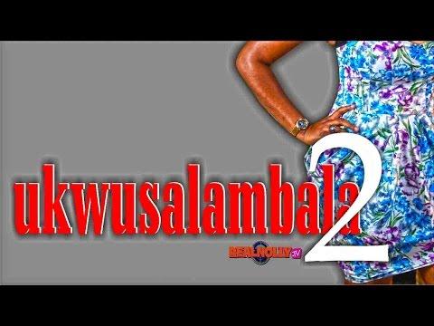 Ukwusalambala 2