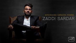 Zaddi Sardar – Sardool Khaira