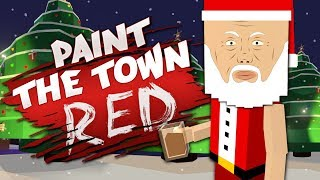 Gaming Style  Paint The Town Red