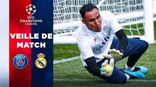 VEILLE DE MATCH : PARIS SAINT-GERMAIN vs REAL MADRID