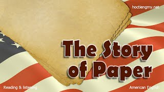 Listening & Reading - English Second Language - The Story of Paper