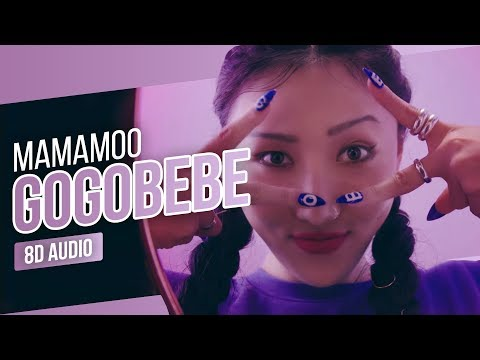 MAMAMOO(마마무) - gogobebe(고고베베) (8D AUDIO) | Use Headphones