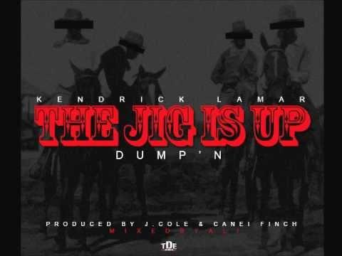 Kendrick Lamar - The Jig Is Up (Dump'n) [Prod. by J.Cole & Canei Finch]