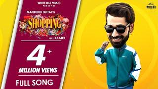 Shopping – Maninder Buttar Video HD