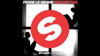 Fedde Le Grand - You Got This (Radio Edit) [Official]