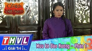 THVL | Cổ tích Việt Nam: Mưu kế Đào Nương - Phần 1