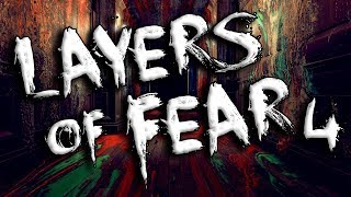 TEDDY BEAR FIGHTS! | Layers of Fear | Part 4