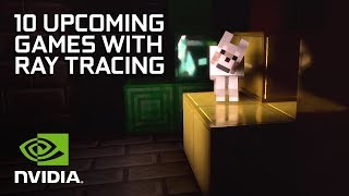 RTX in Everything! - 10 Upcoming Games With RTX Support
