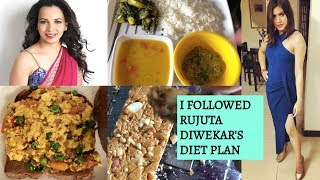I followed Rujuta Diwekar's DIET PLAN for weight loss for a week   RESULTS - Does it work?