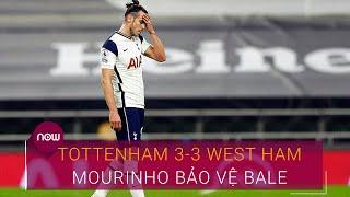 Tottenham 3-3 West Ham: Mourinho bảo vệ Gareth Bale sau lần đầu ra sân | VTC Now