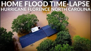 TIME-LAPSE HOME FLOOD [HURRICANE FLORENCE] NORTH CAROLINA