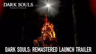 Dark Souls: Remastered - Trailer di lancio