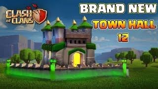 BRAND NEW TOWN HALL 12 IS HERE | CLASH OF CLANS HUGE TH12 UPDATE CONCEPT/IDEA