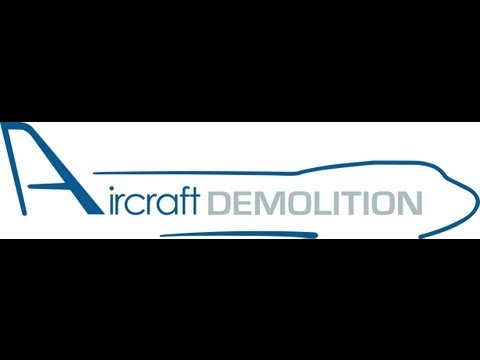 Aircraft Demolition, LLC - Company Profile