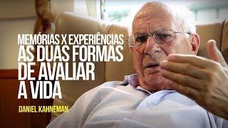 Daniel Kahneman - Memórias x experiências: as duas formas de avaliar a vida