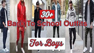 30+ Back To School Outfits For Boys | 2018
