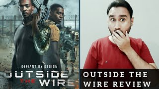 Outside the Wire Review | Outside the Wire Netflix | Outside the Wire Movie Review | Faheem Taj