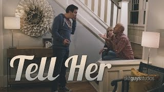 Tell Her | Skit Guys