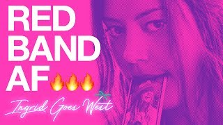 Ingrid Goes West [Trailer] Red Band Trailer // In Theaters August 11th