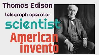 Thomas Edison Biography for Kids | Classrooom Video