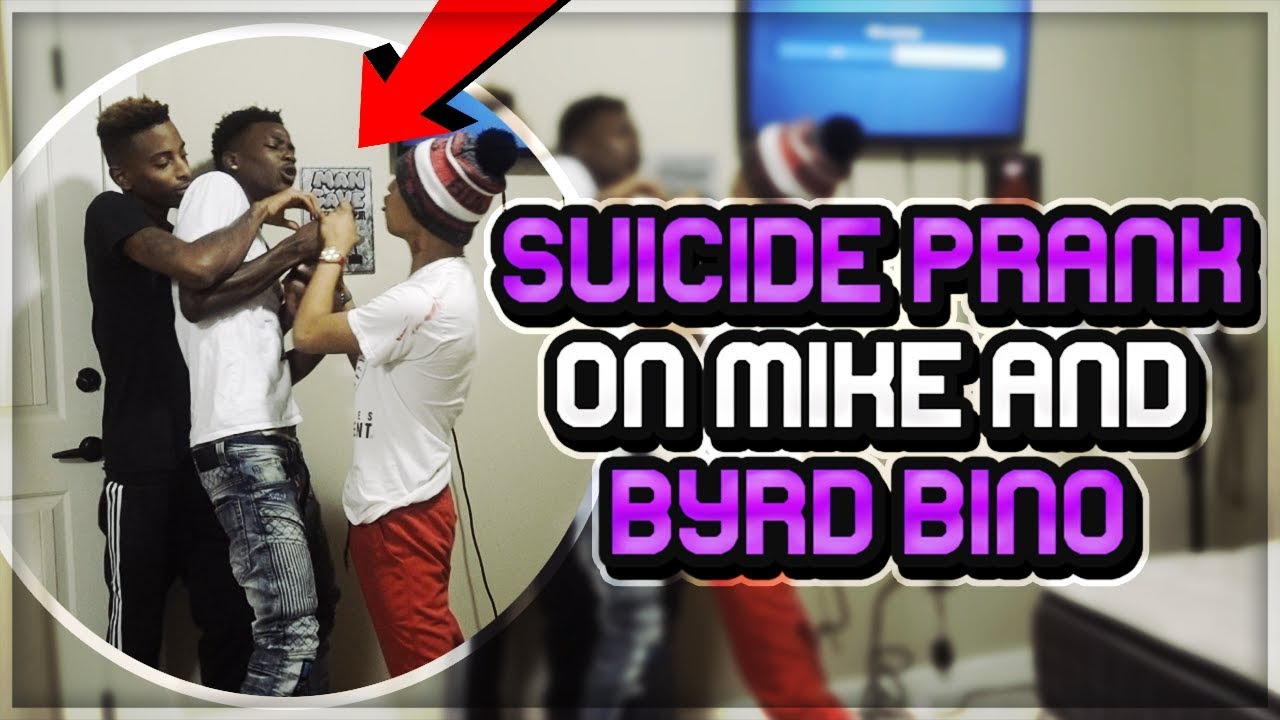 SUICIDE PRANK ON FUNNYMIKE & BYRD BINO !! *CRAZY