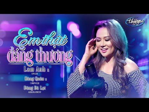 Lam Anh - Em Thật Đáng Thương (Official Music Video)