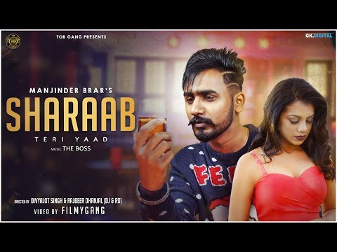 Sharaab - Manjinder Brar (Official Video) The Boss