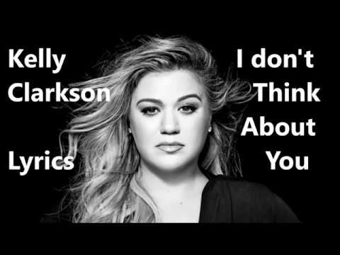 Kelly Clarkson - I Don't Think About You [Lyric Video]