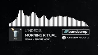 L'Indécis - Morning Ritual