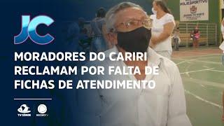 Moradores do Cariri reclamam por falta de fichas de atendimento