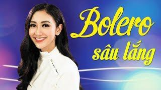 NHẠC VÀNG BOLERO 2018 - Sâu Lắng, Cực Buồn | Đỉnh Cao Bolero Nhạc Vàng Xưa Hay Nhất Nghe Là Nghiện