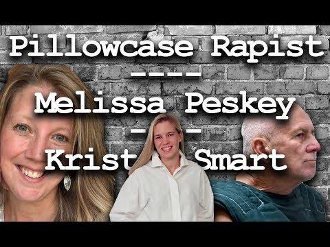 Pillowcase Rapist - identified - Melissa Peskey update - Kristin Smart.