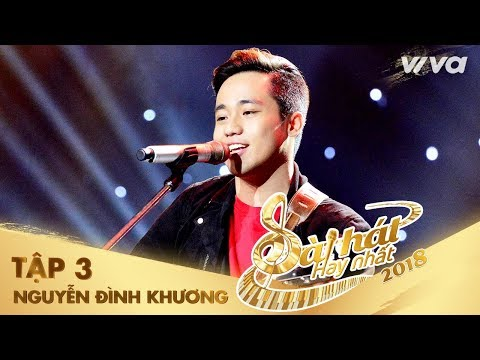 Hương À - Nguyễn Đình Khương   Tập 3 Sing My Song - Bài Hát Hay Nhất 2018
