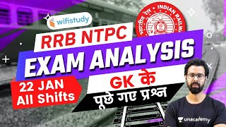 RRB NTPC Exam Analysis (22 Jan 2021, All Shifts)   GK Asked Questions by Bhunesh Sharma