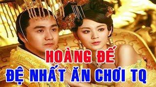 Hoàng Đế CAO VỸ - Đệ Nhất Ăn Chơi TQ, Bắt Vợ Yêu Trút Bỏ Xiêm Y Cho Các Đại Thần Chiêm Ngưỡng