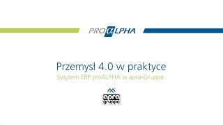 System proALPHA ERP w apra-Gruppe