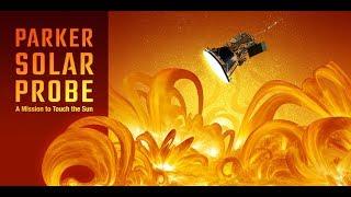 Into The Weird Ep-2 (Parker Solar Probe)