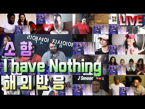 소향SOHYANG - I have Nothing 해외반응 LIVE REACTION!