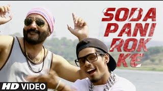 Soda Pani Rok Ke – Charanjeet Singh Sondhi