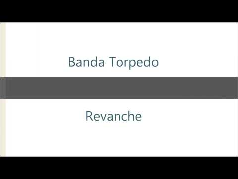 Baixar Banda Torpedo - Revanche