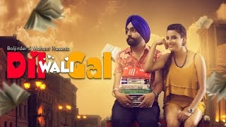 Dil Wali Gal Full Movie – Ammy Virk
